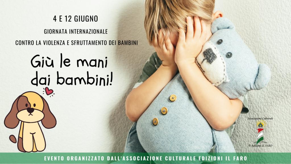 4 giugno giornata mondiale contro la vilenza e sfruttamento dei bambini